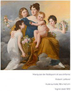 Marquise de Radepont et ses enfants Robert Lefèvre Huile sur toile, 195 x 142 cm Signé daté 1813